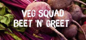 "Join the VEG Squad at our ""Beet and Greet"" @ VEG Squad member's home near W. 65th and State Line Road 