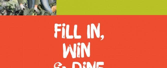 Survey fill in, win & dine